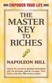 The Master Key to Riches - Napoleon Hill