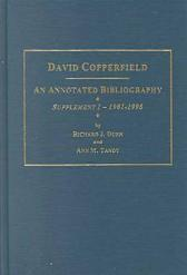 "Charles Dickens's """"David Copperfield""""  Supplement 1, 1981-1998 - Richard J. Dunn Ann M. Tandy"