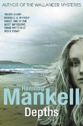 Depths - Henning Mankell Laurie Thompson