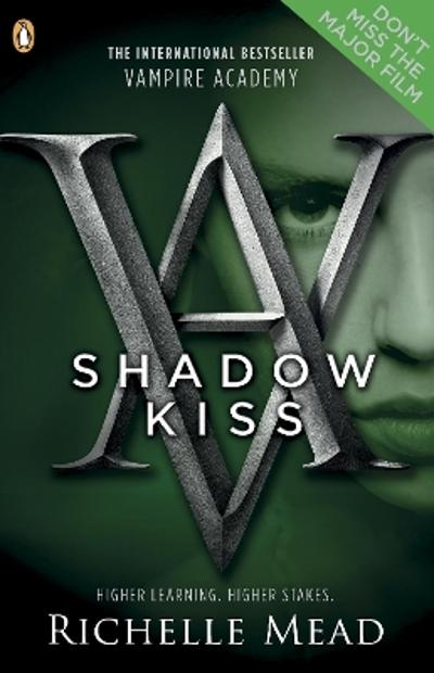 Vampire Academy: Shadow Kiss (book 3) - Richelle Mead