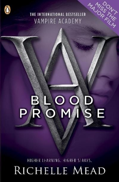 Vampire Academy: Blood Promise (book 4) - Richelle Mead