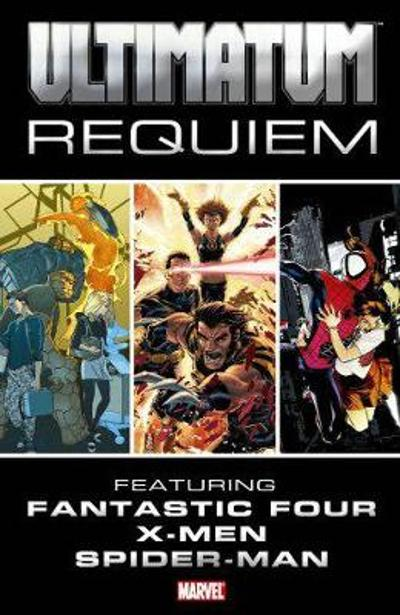 Ultimatum: Requiem - Brian Michael Bendis