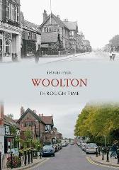 Woolton Through Time - David Paul