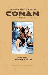 Barry Windsor-smith Conan Archives Volume 1 - Roy Thomas Barry Windsor-Smith