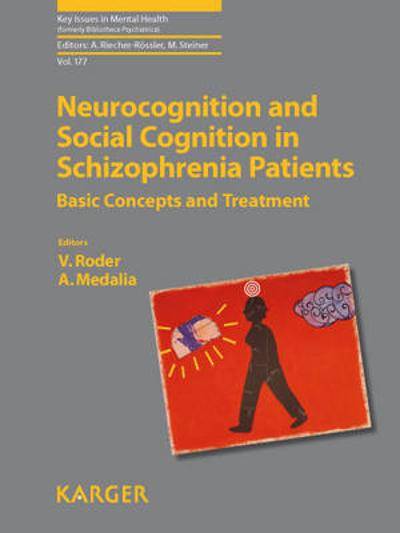 Neurocognition and Social Cognition in Schizophrenia Patients - A. Riecher-Roessler