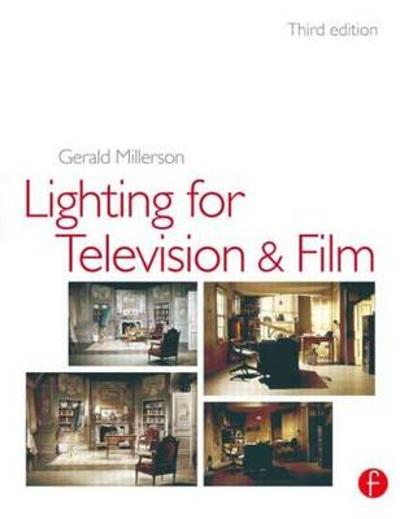 Lighting for TV and Film - Gerald Millerson
