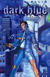 Dark Blue - Warren Ellis Jacen Burrows