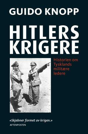 Hitlers krigere - Guido Knopp