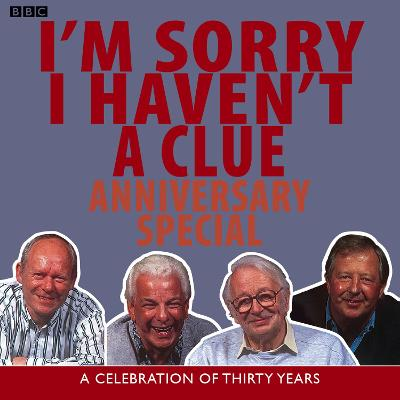I'm Sorry I Haven't A Clue: Anniversary Special - BBC