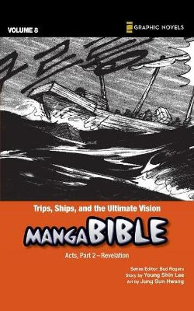 Trips, Ships, and the Ultimate Vision - Young Shin Lee