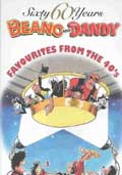 "60 Years of ""Dandy"" and ""Beano"" -"