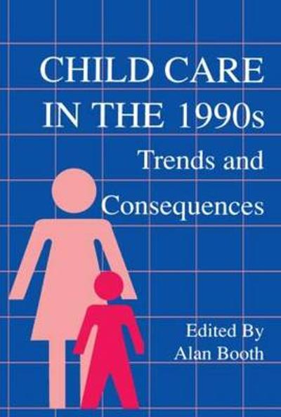 Child Care in the 1990s - Alan Booth