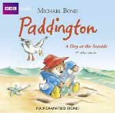Paddington  A Day At The Seaside & Other Stories - Michael Bond Full Cast Michael Hordern