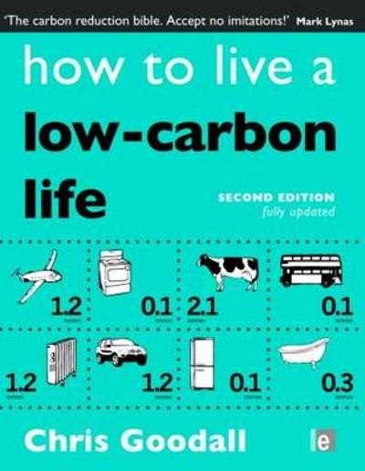 How to Live a Low-Carbon Life - Chris Goodall