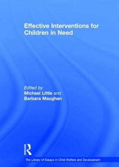 Effective Interventions for Children in Need - Dr. Barbara Maughan