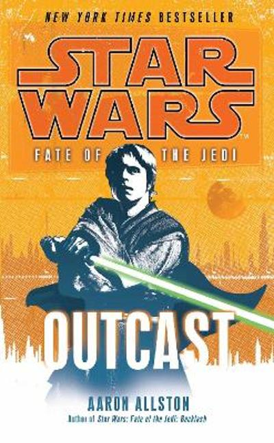 Star Wars: Fate of the Jedi - Outcast - Aaron Allston