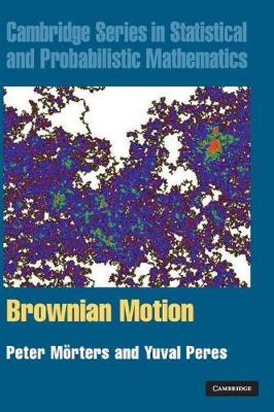 Brownian Motion - Peter Morters