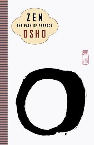 Zen: the Path of Paradox - Osho