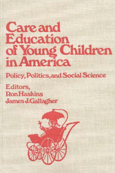 Care and Education of Young Children in America - Ron Haskins