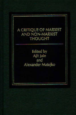 A Critique of Marxist and Nonmarxist Thought - Ajit Jain
