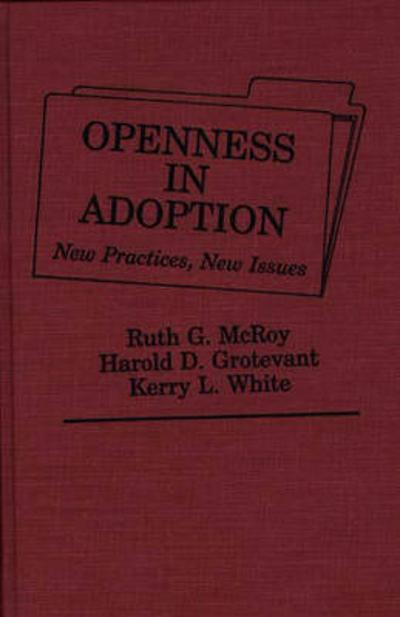 Openness in Adoption - Ruth G. McRoy