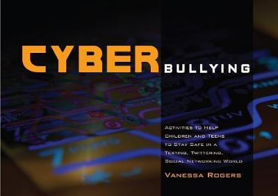 Cyberbullying - Vanessa Rogers