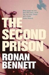 The Second Prison - Ronan Bennett