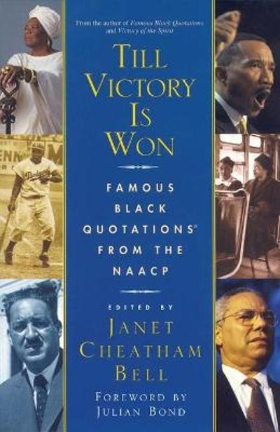 Till Victory Is Won - Janet Cheatham Bell