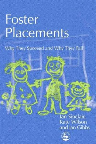 Foster Placements - Ian Gibbs