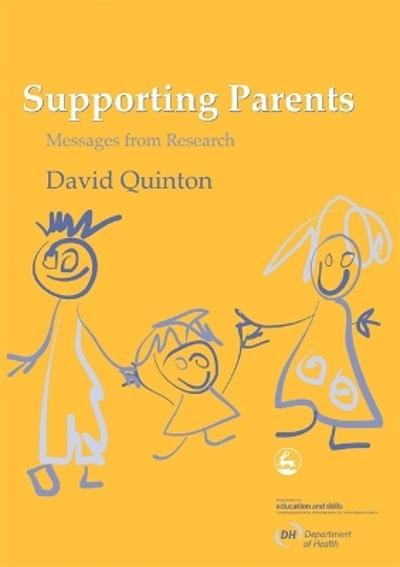 Supporting Parents - David Quinton