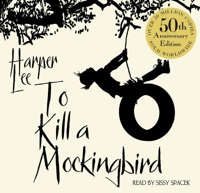 To Kill A Mockingbird - Harper Lee Sissy Spacek