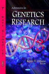 Advances in Genetics Research - Kevin V Urbano