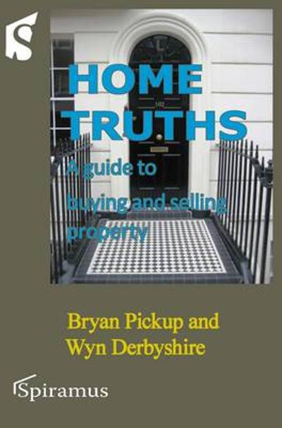 Home Truths - Bryan Pickup