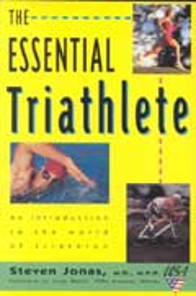 The Essential Triathlete - Steve Joans