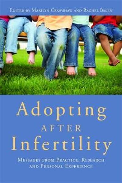 Adopting after Infertility - Marilyn Crawshaw