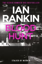Blood Hunt - Ian Rankin