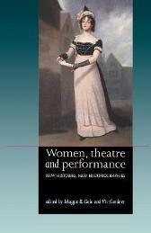 Women, Theatre and Performance - Maggie B. Gale Viv Gardner Susan Williams
