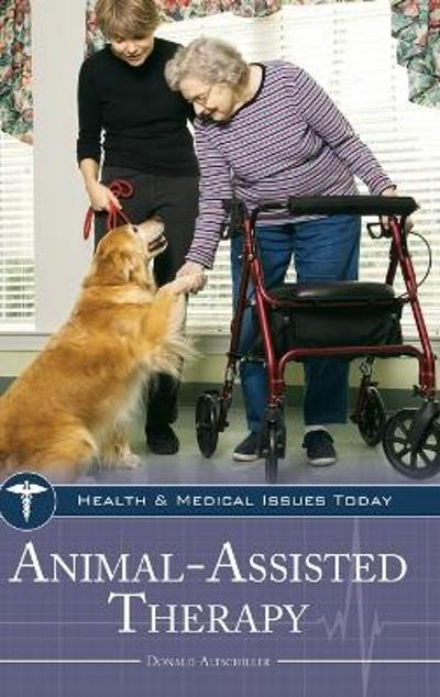 Animal-Assisted Therapy - Donald Altschiller