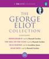 The George Eliot Collection - George Eliot Geraldine James George Eliot
