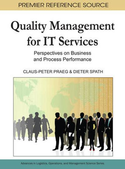 Quality Management for it Services - Claus-Peter Praeg