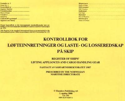 Kontrollbok for løfteinnretninger og laste- og losseredskap på skip = Register of ships' lifting appliances and cargo handling gear - Sjøfartsdirektoratet