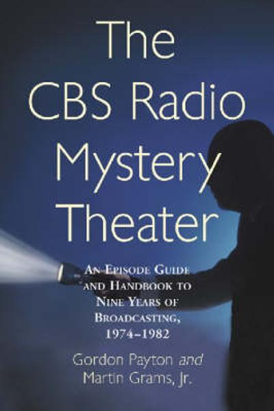 The CBS Radio Mystery Theater - Gordon Payton