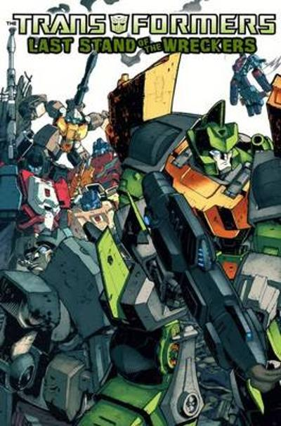 Transformers Last Stand Of The Wreckers - James Roberts