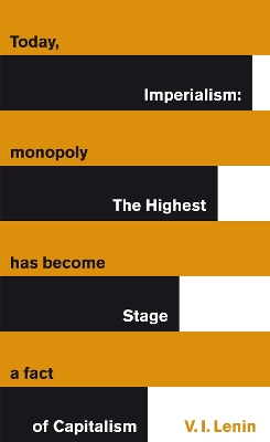 Imperialism: The Highest Stage of Capitalism - Vladimir Lenin
