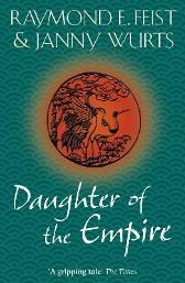 Daughter of the Empire - Raymond E. Feist Janny Wurts