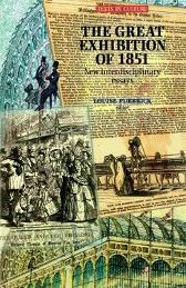 The Great Exhibition of 1851 - Louise Purbrick Susan Williams