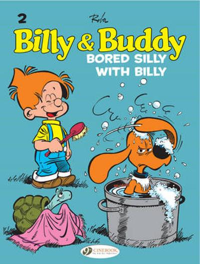 Billy & Buddy Vol.2: Bored Silly with Billy - Jean Roba