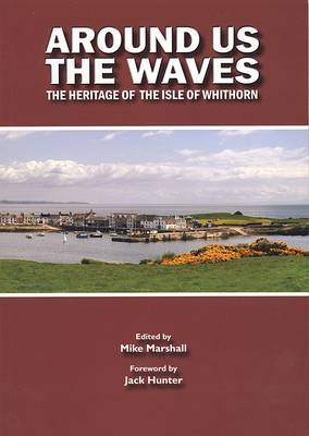 Around Us the Waves - Michael Marshall