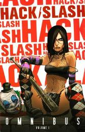Hack/Slash Omnibus Volume 1 - Tim Seeley Stefano Caselli Dave Crosland Skottie Young