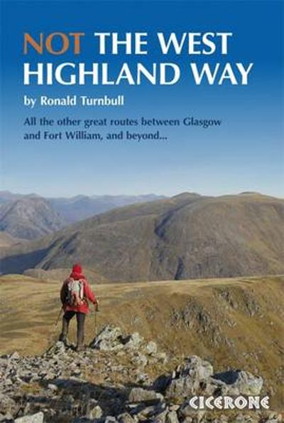 Not the West Highland Way - Ronald Turnbull